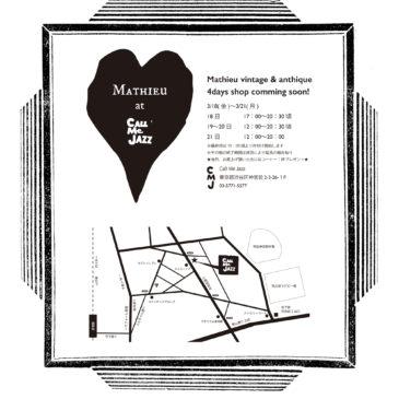 Mathieu 4 days shop ☆Call Me Jazz AOYAMA