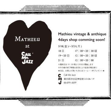 ★★Mathieu 4 days shop ★★Call Me jazz AOYAMA★★
